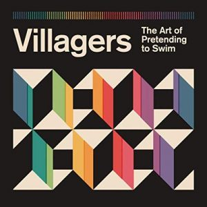 Villagers – The Art To Pretending To Swim