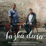 SLOVENSKÝ FILM ŤAŽKÁ DUŠA PREMIETNU NA HUDOBNOM VEĽTRHU WOMEX