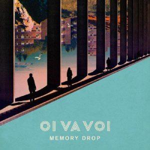 Oi Va Voi – Memory Drop