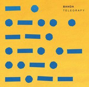 Banda - Telegrafy