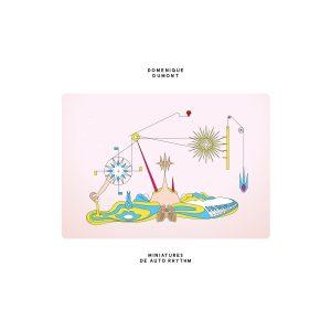 Domenique Dumont – Miniatures De Auto Rhythm