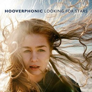Hooverphonic – Looking For Stars