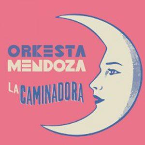 Orkesta Mendoza – La Cominadora
