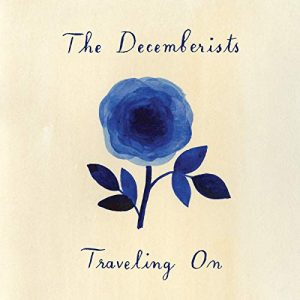 The Decemberists – Travelling On