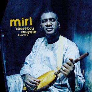 Bassekou Kouyate + Ngoni ba – Miri