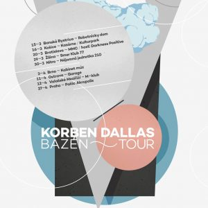 Korben Dallas Bazen Tour