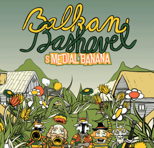 Balkan Bashavel s Medial Banana