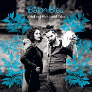 Baton Bleu - Weird & Womderful Tales