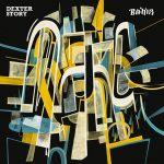 """DEXTER STORY – """"BAHIR"""", ĎALŠÍ ZAUJÍMAVÝ ALBUM ROKA 2019"""