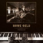 HOWE GELB – ONE OF THE CERTAINTY OF TODAY'S MUSIC HAS NEW ALBUM