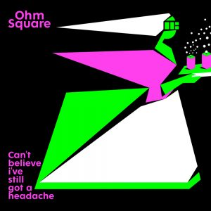 Ohm_Square-cant_believe_cover
