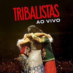 Tribalistas - Ao Vivo