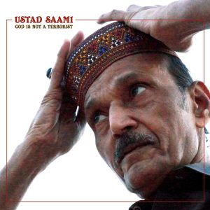 Ustad Saami – God Is No Terrorist