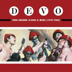 Devo - Turn Around - B-Sides & More