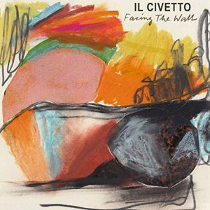 Il Civetto – Facing The Wall