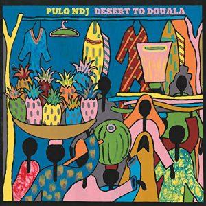 Pulo NDJ – Desert to Douala
