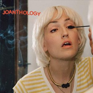 Joan As A Police Woman – Joanthology