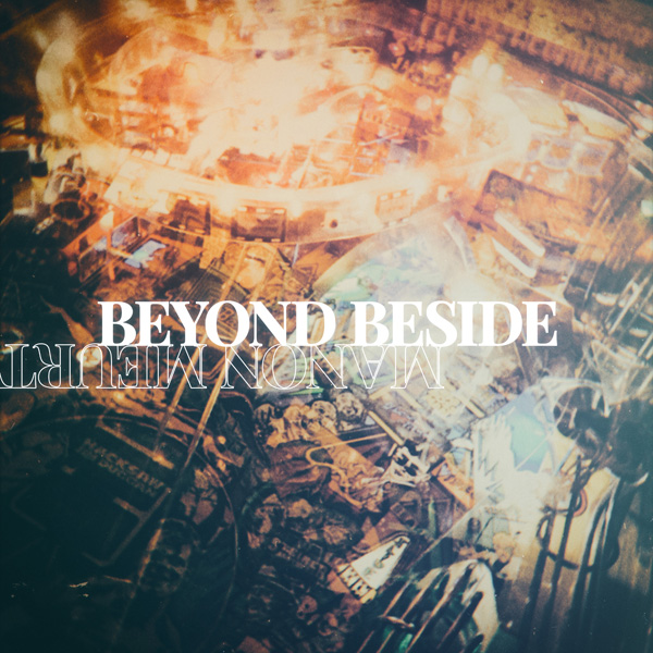 Manon Meurt - Beyond Beside