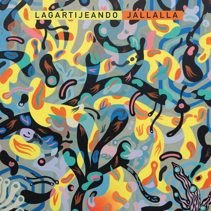 Lagartijeando - Jallala album