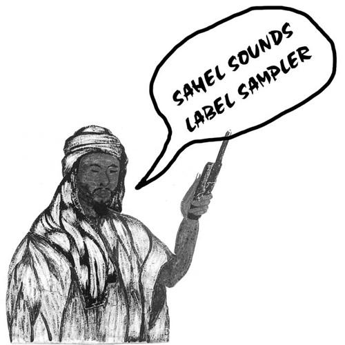 Various Artists - Sahel Sounds Label Sampler