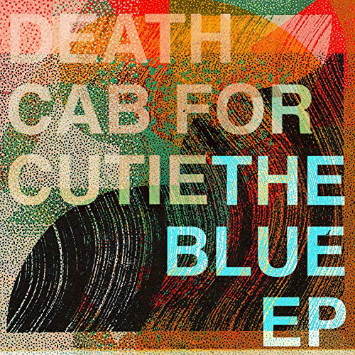 Deat Cab For Cutie – The Blue EP