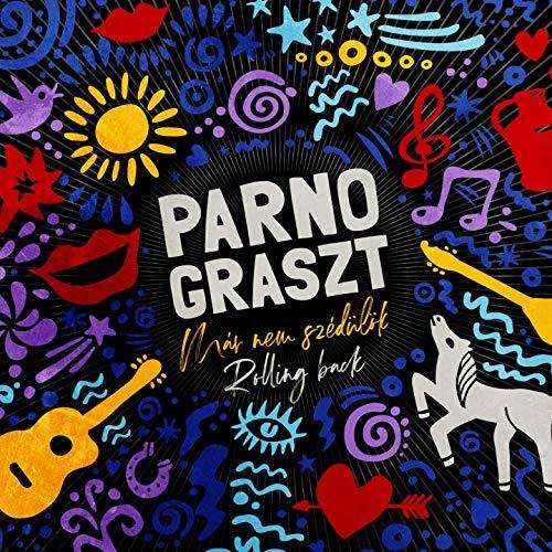 Parno Graszt - Már nem  szédülök / Rolling back