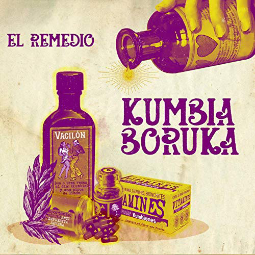 Kumbia Boruka – El Remedio
