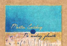 Geišberg, Spiner - Na modrej planéte