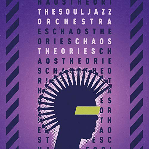 The Souljazz Orchestra – Chaos Theories