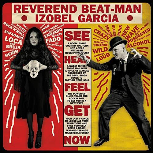 Reverend Beat-Man, Izobel Garcia - Baile Bruja Muerto