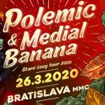 Polemic+Medial Banana