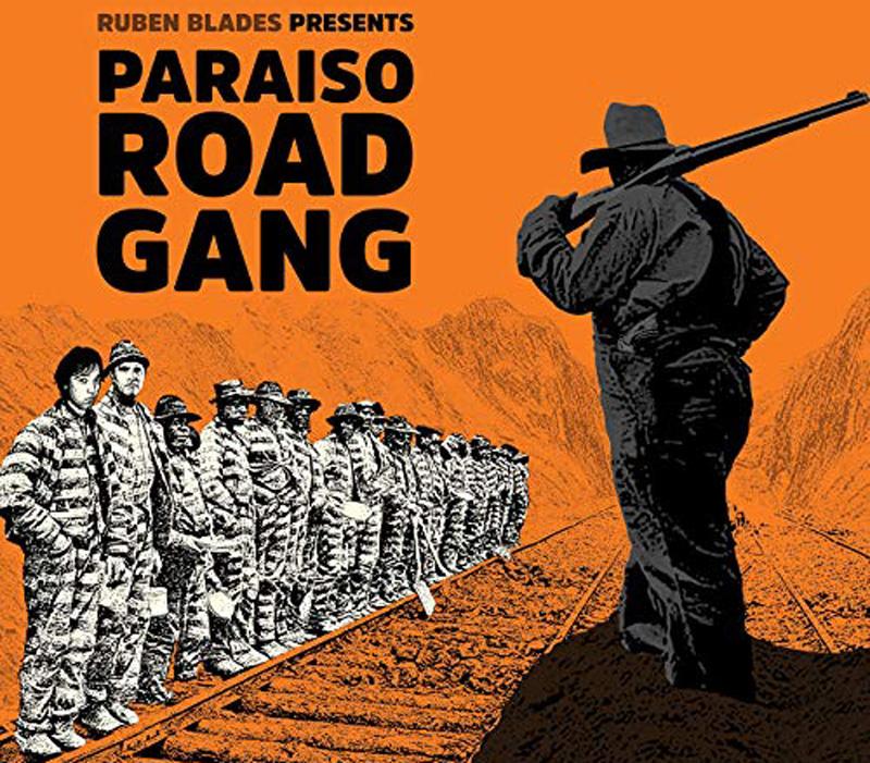Robén Blades - Paraiso Road Gang