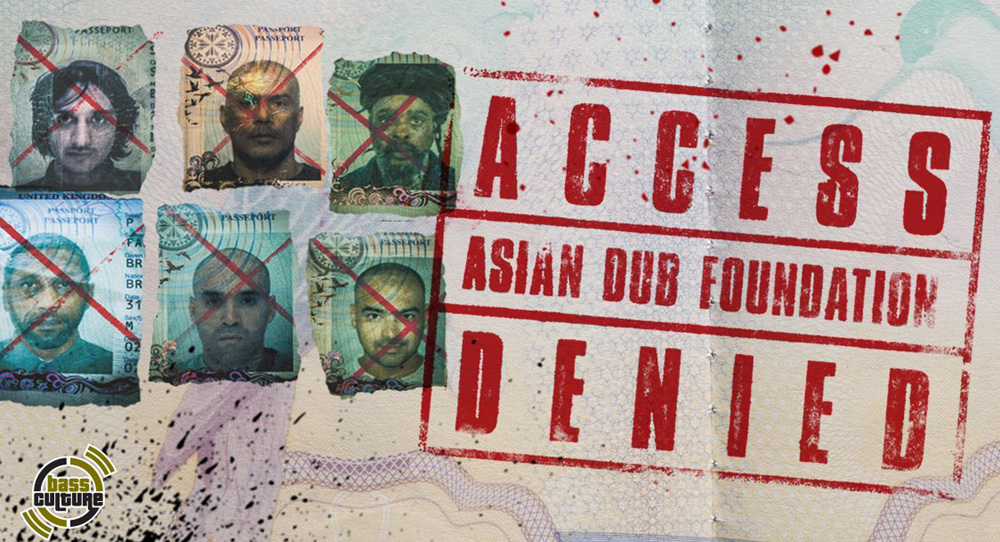Asian Dub Foundation - Access Danied