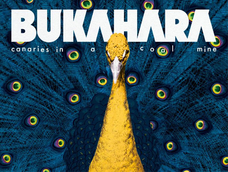 Bukahara - Canaries In A Coalmine