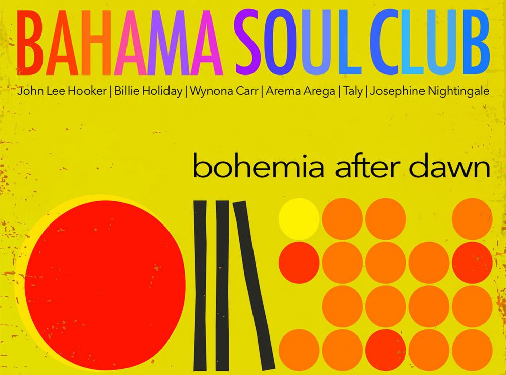 Bahama Soul Club - Bohemia After Dawn