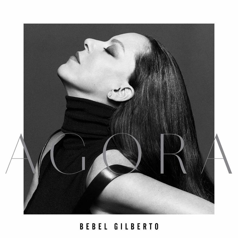 Bebel Gilberto - Agora