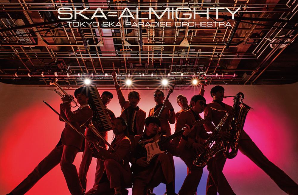 Tokyo Ska Paradise Orchestra - SKA=ALMIGHTY