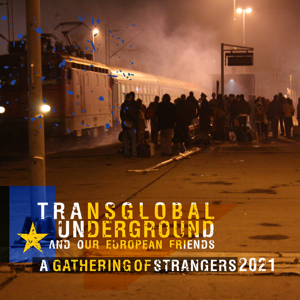 Transglobal Undeground - A Gathering of Strangers
